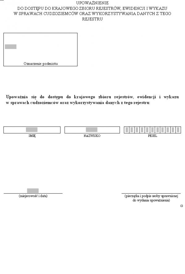 Upoważnienie do dostępu do Krajowego Zbioru Rejestrów, ewidencji i wykazu w sprawach cudzoziemców oraz wykorzystywania danych z tego rejestru