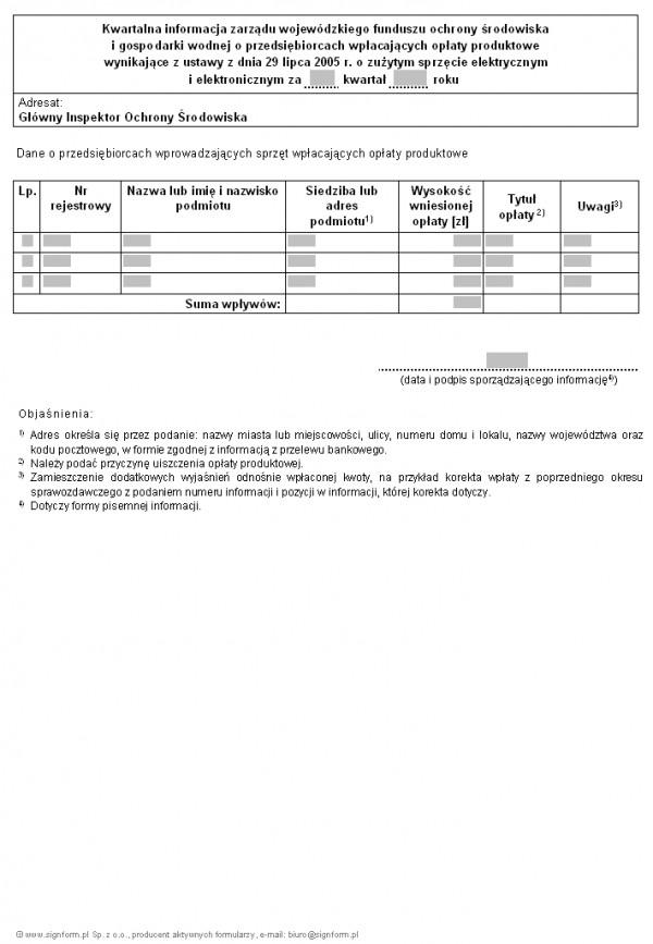 Kwartalna informacja zarządu wojewódzkiego funduszu ochrony środowiska i gospodarki wodnej o przedsiębiorcach wpłacających opłaty produktowe wynikające z ustawy z dnia 29 lipca 2005 r. o zużytym sprzęcie elektrycznym