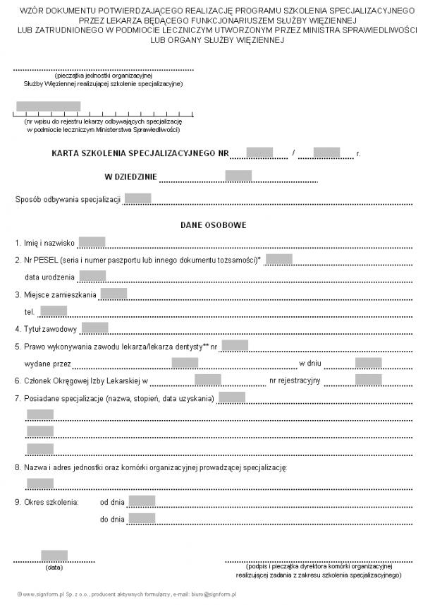 Dokument potwierdzający realizację programu szkolenia specjalizacyjnego przez lekarza będącego funkcjonariuszem Służby Więziennej lub zatrudnionego w podmiocie leczniczym utworzonym przez Ministra Sprawiedliwości