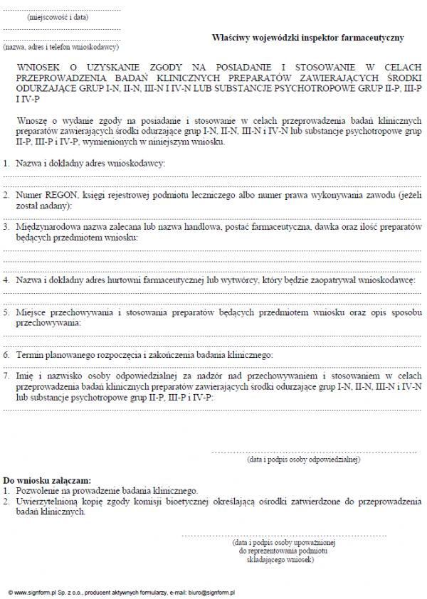 Wniosek o uzyskanie zgody na posiadanie i stosowanie w celach przeprowadzenia badań klinicznych preparatów zawierających środki odurzające grup I-N, II-N, III-N i IV-N lub substancje psychotropowe grup II-P, III-P i IV-P