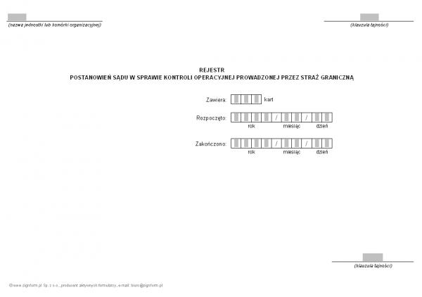 Rejestr postanowień sądu w sprawie kontroli operacyjnej prowadzonej przez Straż Graniczną