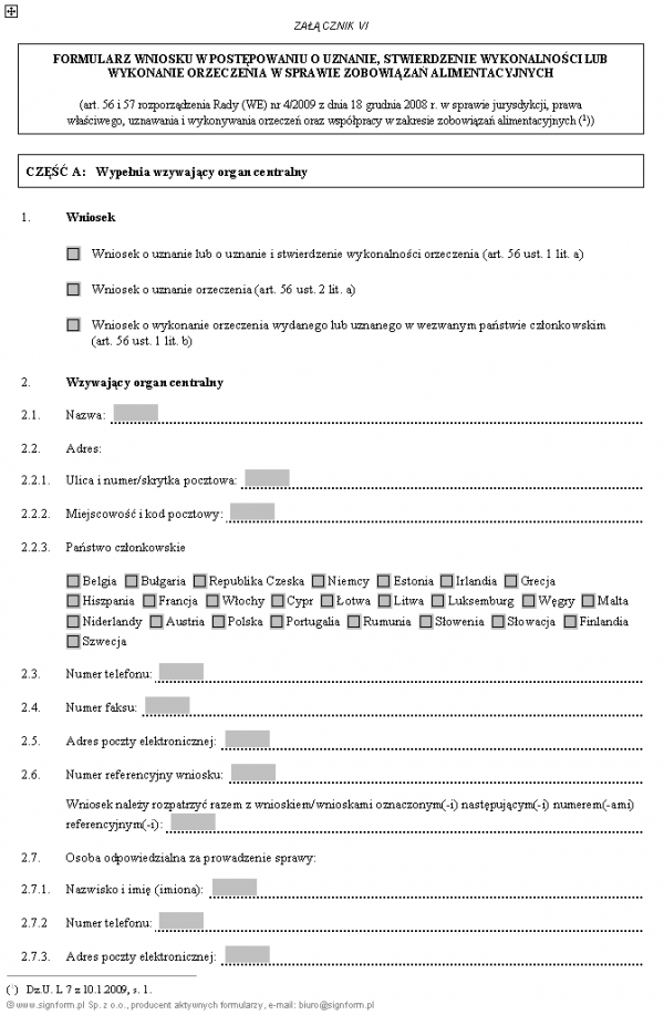 Formularz wniosku w postępowaniu o uznanie, stwierdzenie wykonalności lub wykonanie orzeczenia w sprawie zobowiązań alimentacyjnych