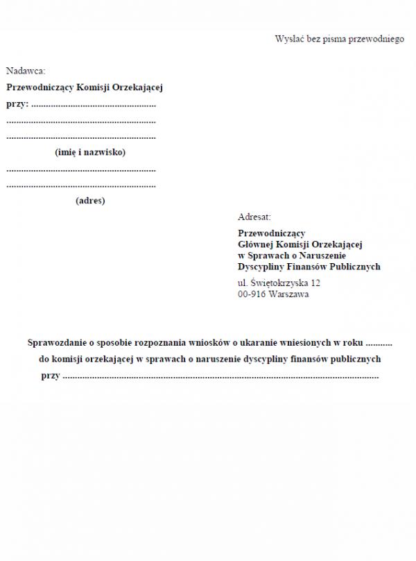 Sprawozdanie o sposobie rozpoznania wniosków o ukaranie wniesionych do komisji orzekającej w sprawach o naruszenie dyscypliny finansów publicznych