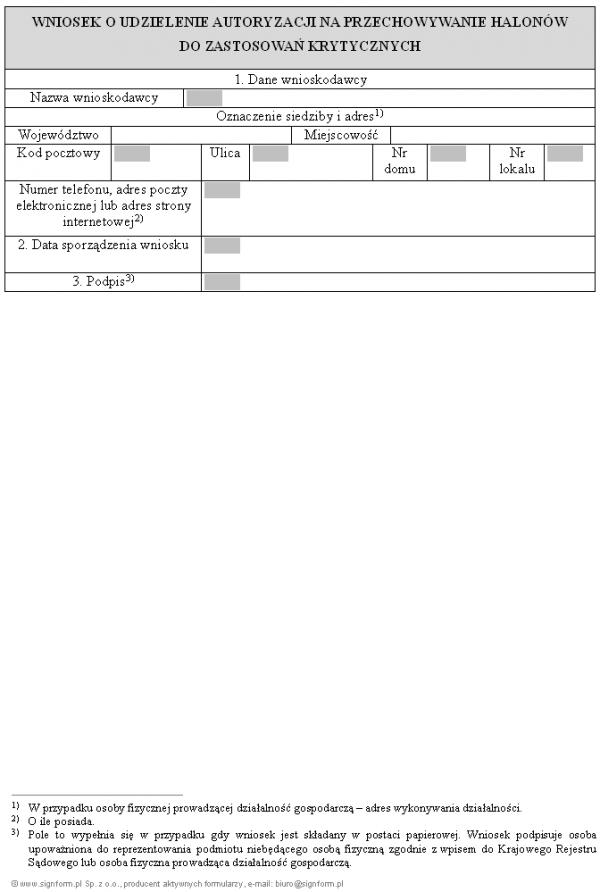 Wniosek o udzielenie autoryzacji na przechowywanie halonów do zastosowań krytycznych