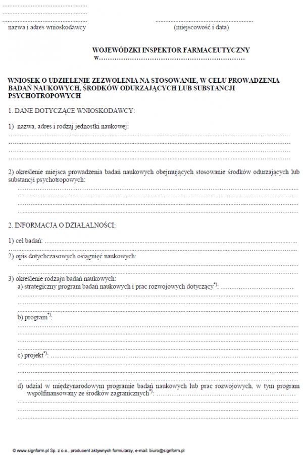 Wniosek o udzielenie zezwolenia na stosowanie, w celu prowadzenia badań naukowych, środków odurzających lub substancji psychotropowych