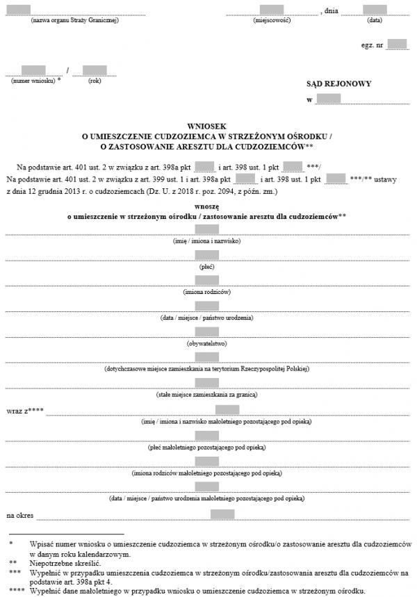 Wniosek o umieszczenie cudzoziemca w strzeżonym ośrodku / o zastosowanie aresztu dla cudzoziemców