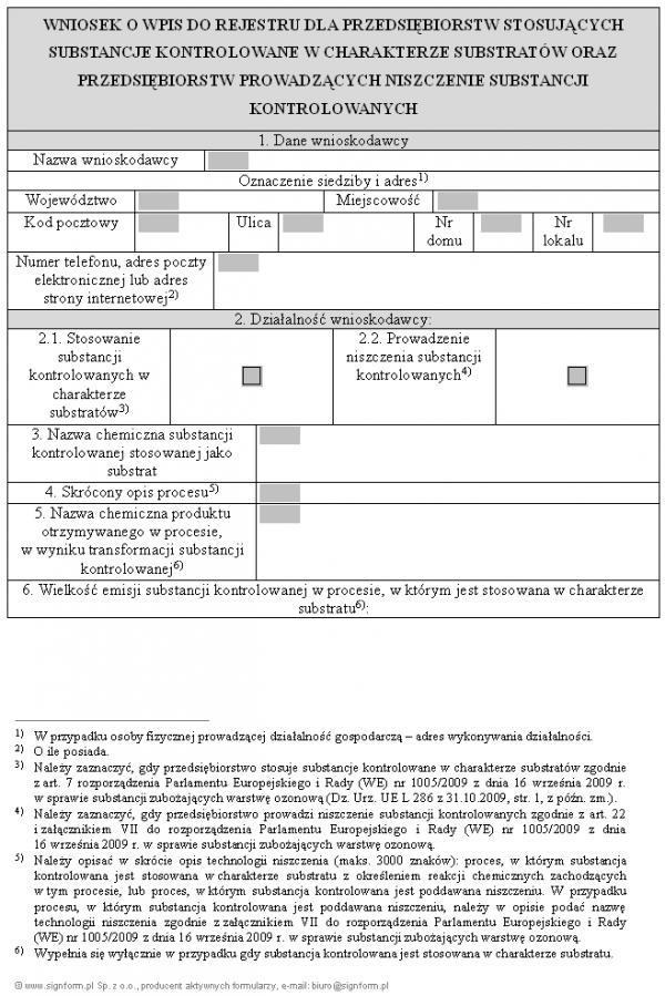 Wniosek o wpis do rejestru dla przedsiębiorstw stosujących substancje kontrolowane w charakterze substratów oraz przedsiębiorstw prowadzących niszczenie substancji kontrolowanych