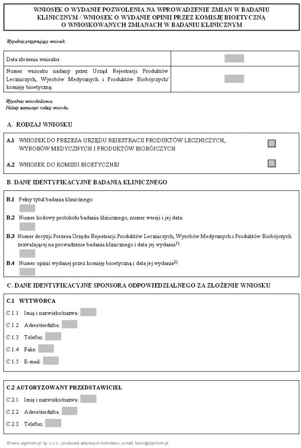 Wniosek o wydanie pozwolenia na wprowadzenie zmian w badaniu klinicznym / Wniosek o wydanie opinii przez komisję bioetyczną o wnioskowanych zmianach w badaniu klinicznym