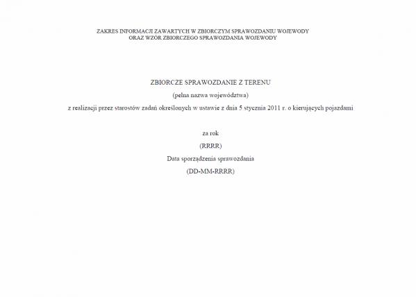 Zbiorcze sprawozdanie z terenu województwa z realizacji przez Starostów zadań określonych w ustawie z dnia 5 stycznia 2011 r. o kierujących pojazdami